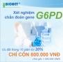 XÉT NGHIỆM CHẨN ĐOÁN GENE BỆNH THIẾU MEN G6PD - CHƯƠNG TRÌNH GIẢM GIÁ ĐẶC BIỆT TRONG THÁNG 10.2020